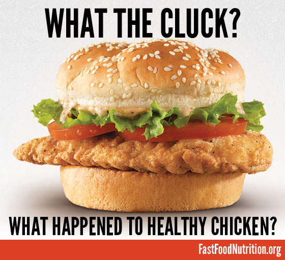 fast food nutrition.org What Happened To The Healthy Chicken?