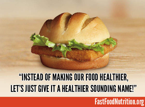 fast food nutrition.org Healthier Or Just Healthier Sounding?