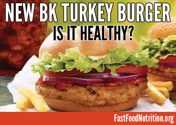 The Nutrition of Burger King's New Turkey Burger