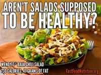 Aren't Salads Supposed to be healthy?