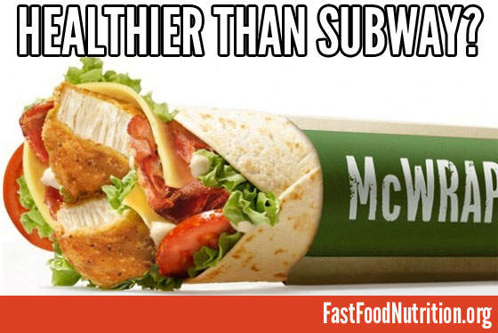 McDonald's Premium McWrap Nutrition vs Subway