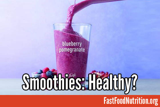McDonald's Blueberry Pomegranate Smoothie: Healthy?